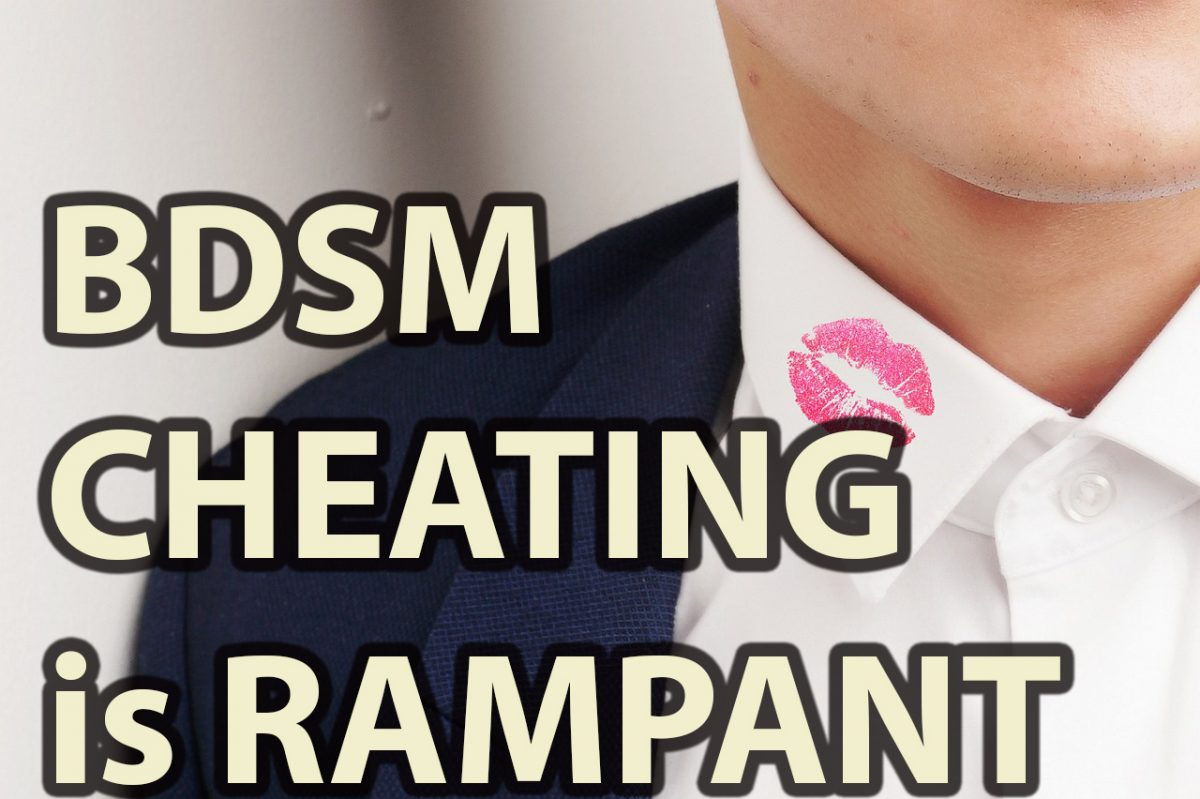 New Survey: Over 60% of BDSM Participants Have Cheated on Partners